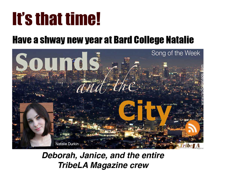Natalie Durkin, producer of Sounds and the City returns to Bard College for the school year and we will miss her