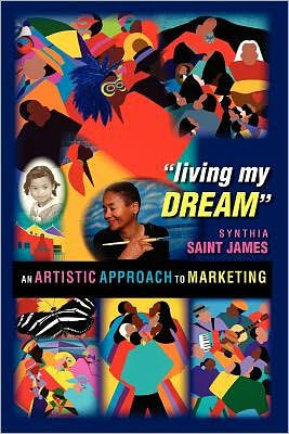 """living my Dream"" by Synthia SAINT JAMES"