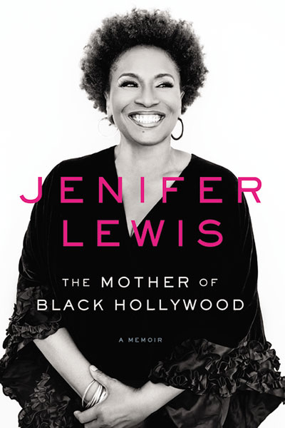"""Actress/Comedian Jenifer Lewis (co-star of hit sitcom """"Black-ish"""") tells her story in new memoir + book-signing with Synthia SAINT JAMES"""