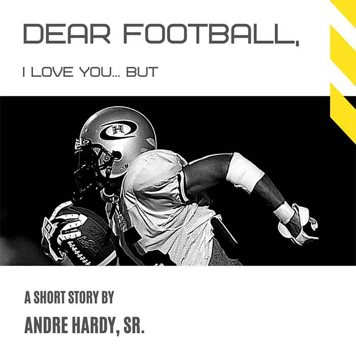 Dear Football by Andre Hardy - a short story
