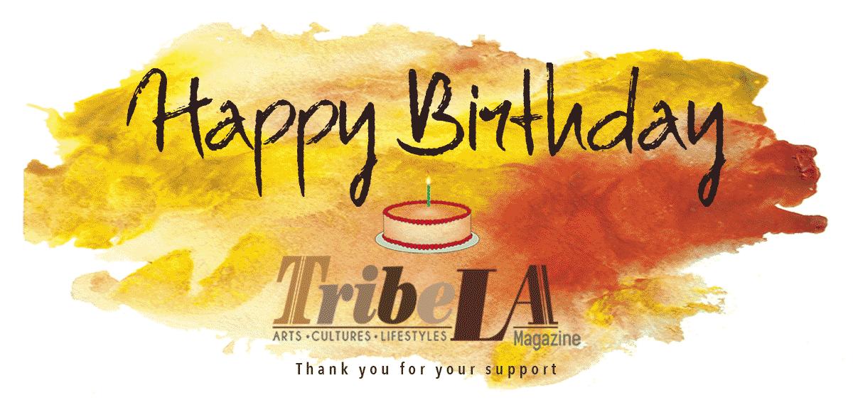 Happy Birthday TribeLA Magazine!