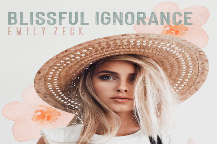 Emily Zeck, Blissful Ignorance