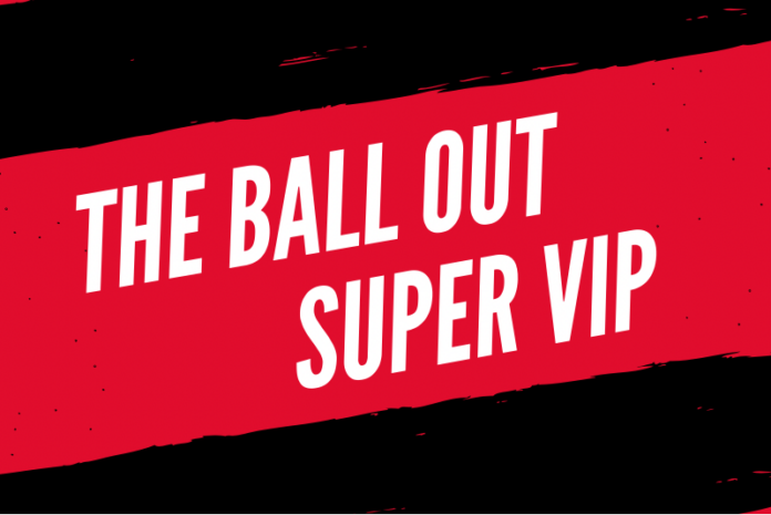 The Ball Out Super VIP