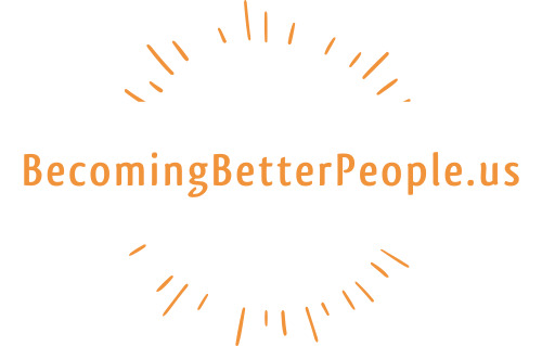 BecomingBetterPeople.us