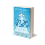 Book cover of Let's Leave the Country!