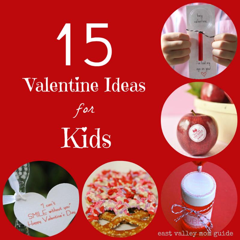 15 Valentine Ideas for Kids