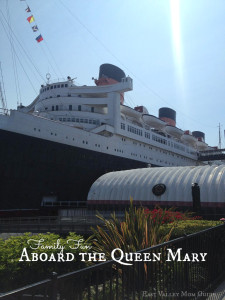 Family Fun Aboard the Queen Mary
