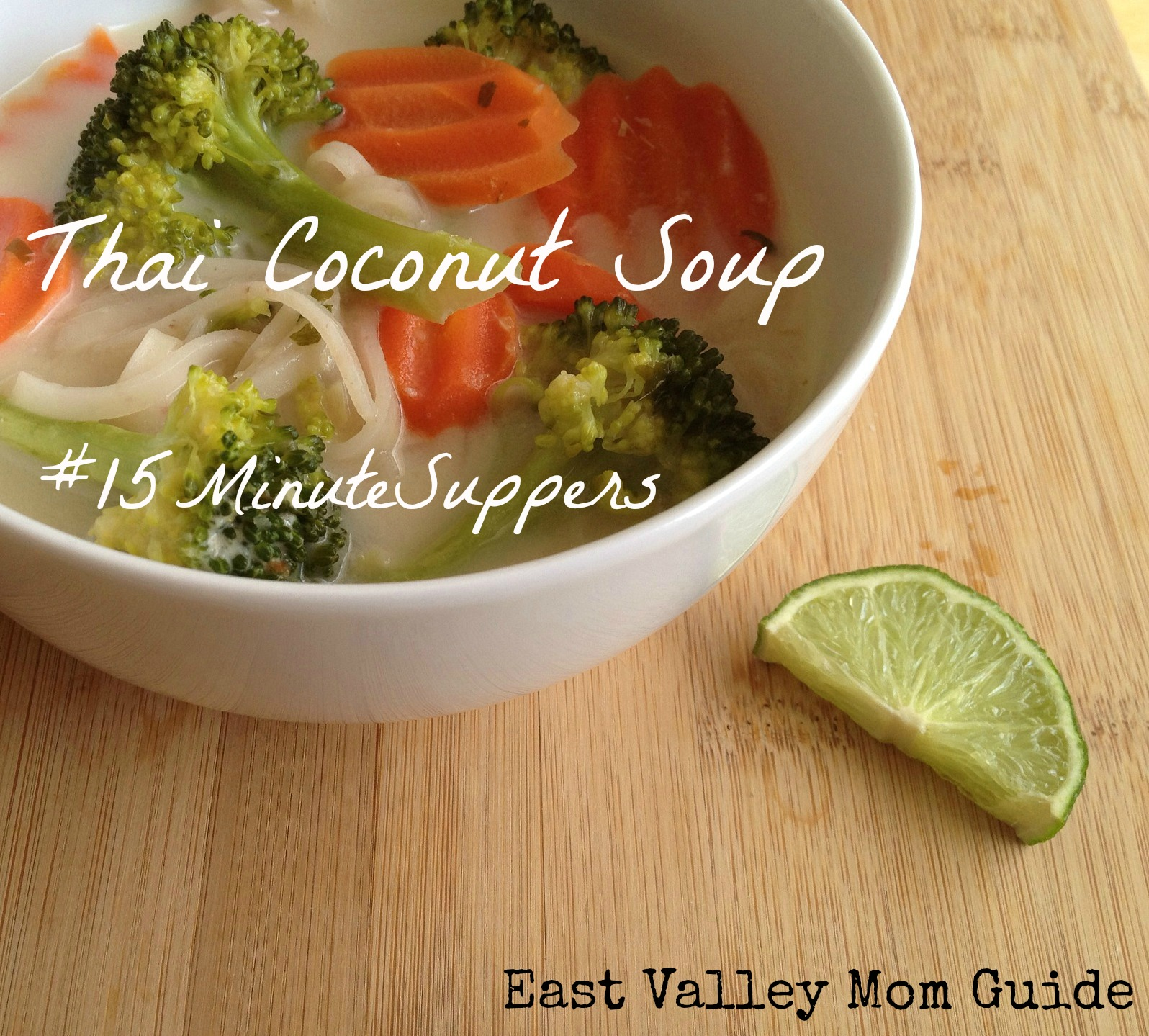 Thai Coconut Soup #15MinuteSuppers