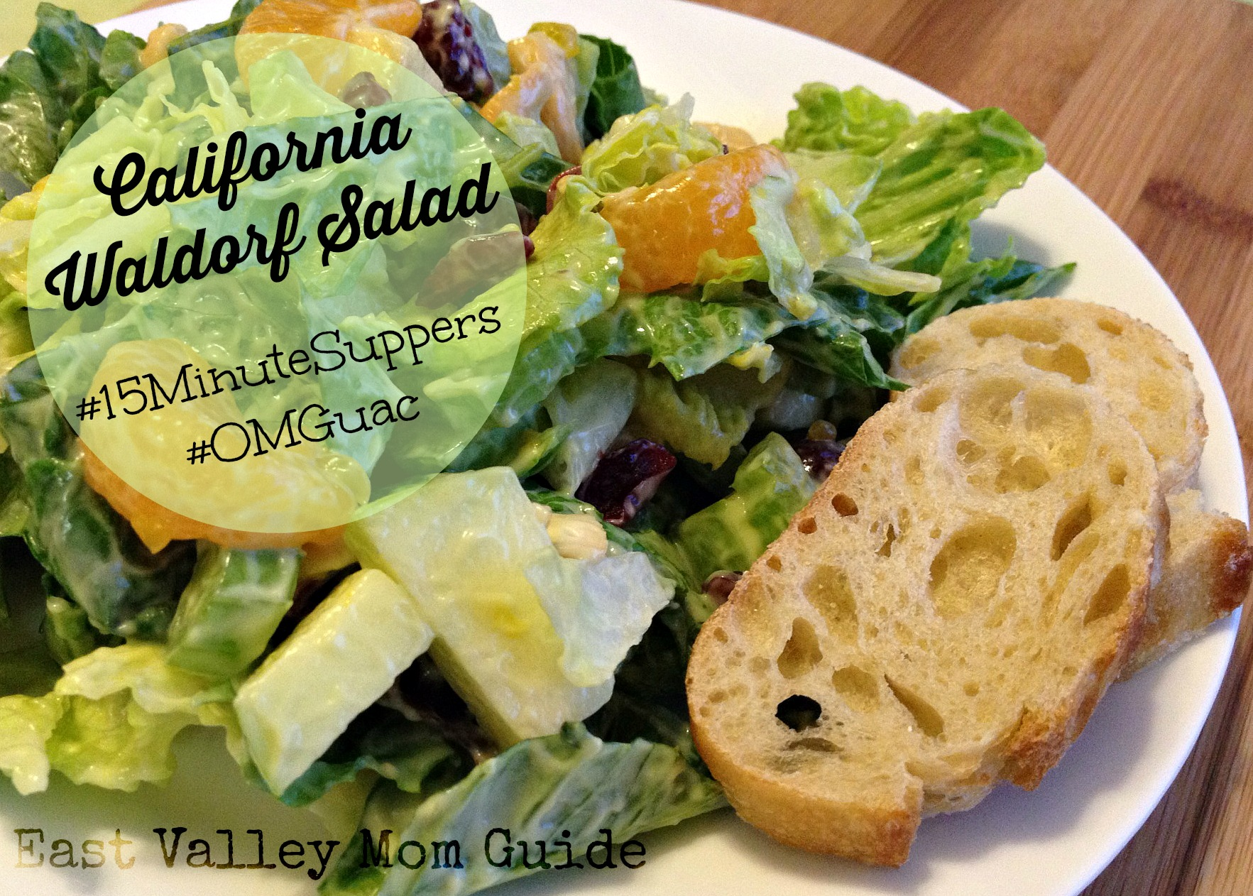California Waldorf Salad #15MinuteSuppers #OMGuac