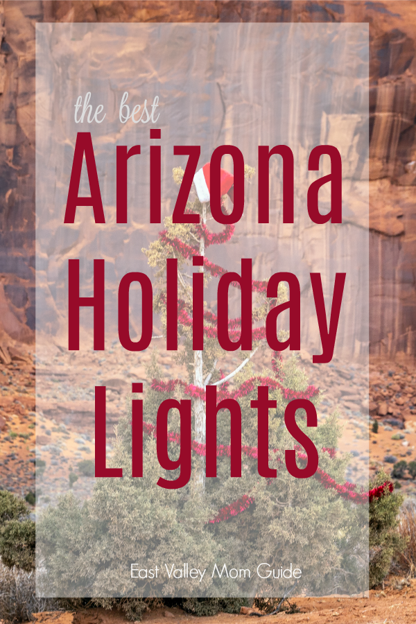Each year several cities and towns go all out with lights and decorations for the holiday season. Here are a few of the best Arizona holiday light displays.
