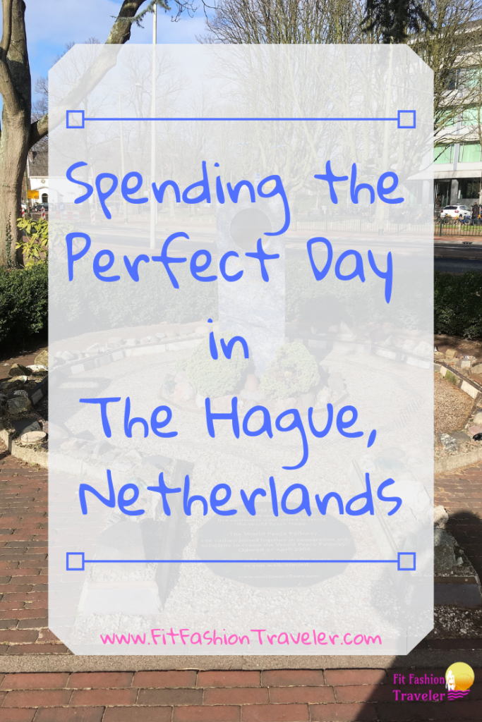 How to Spend a Day in The Hague, Netherlands.