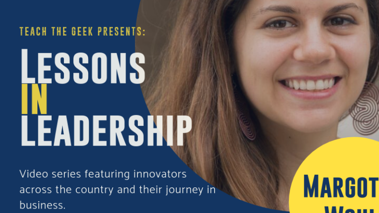 Lessons In Leadership: Margot Wohl