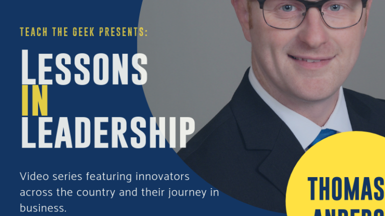 Lessons In Leadership: Thomas Anderson