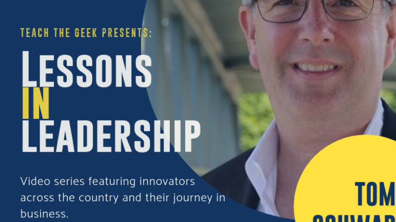 Lessons In Leadership: Tom Schwab