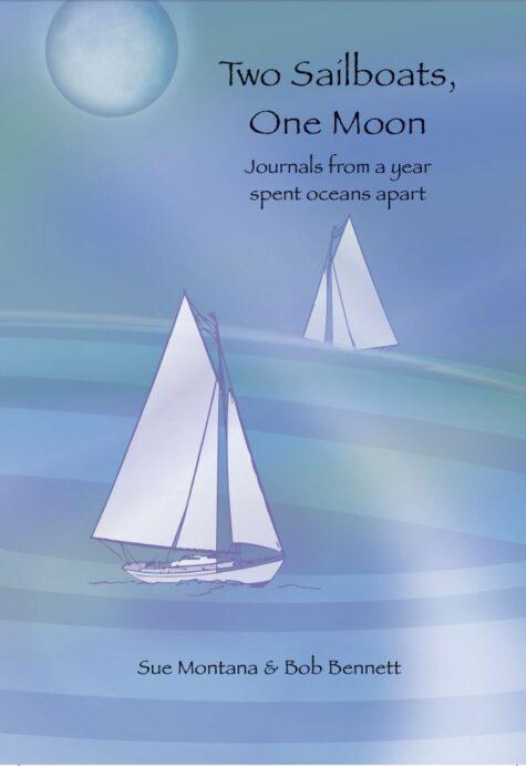 """Two Sailboats, One Moon"" by Sue Montana & Bob Bennett"
