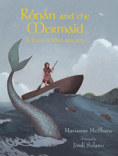 """""""Rónán and the Mermaid: A Tale of Old Ireland"""""""