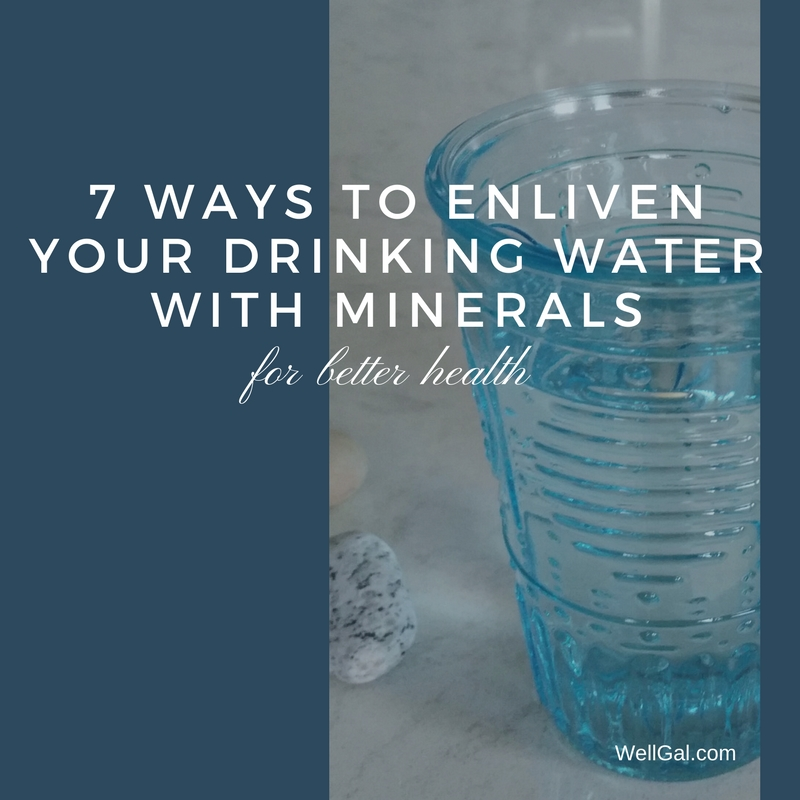 7 Easy Ways To Enliven Your Drinking Water With Minerals