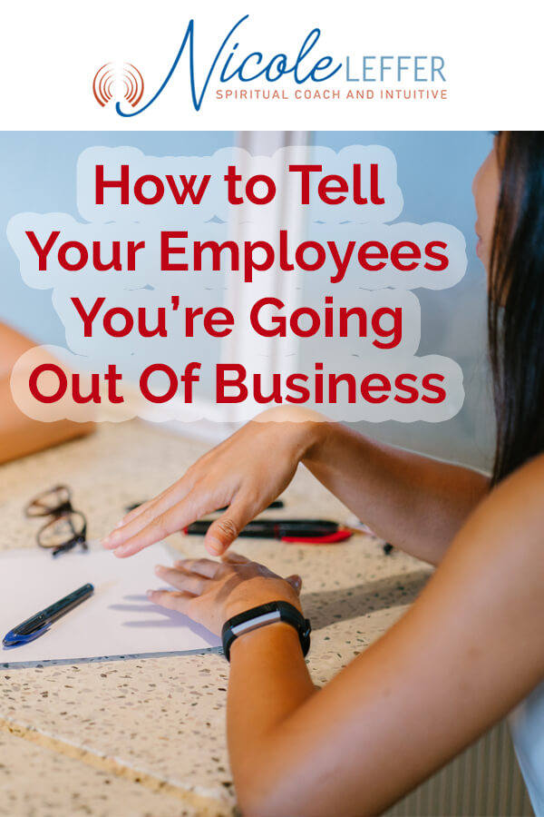 How to tell employees you're going out of business