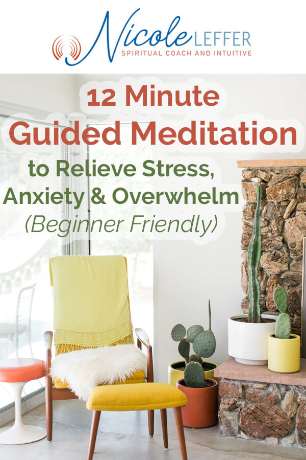 12 Minute Guided Meditation For Stress Anxiety and Overwhelm - Beginner Friendly - Video Audio and Script