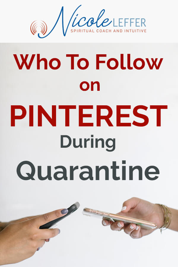Who to Follow on Pinterest In 2020 During Quarantine