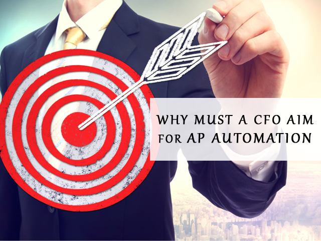 How are CFOs Taking the Next Step Forward with AP Automation?