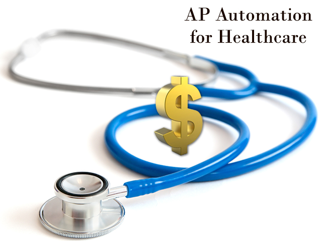 Why Should Healthcare Industry Embrace AP Automation