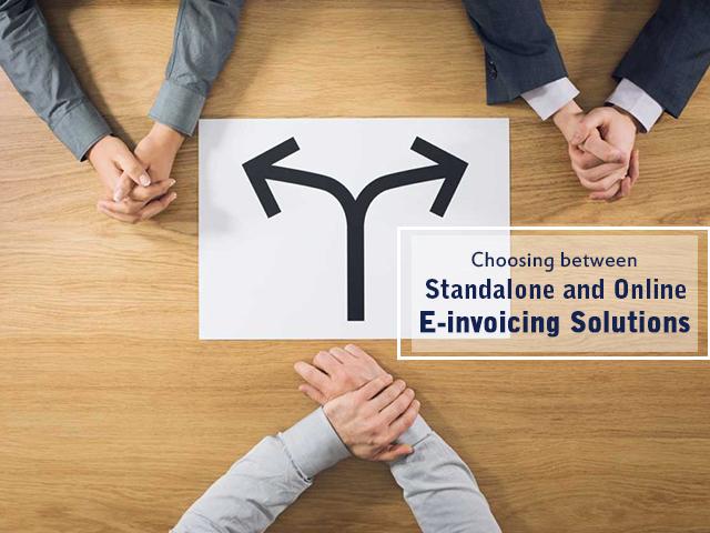 Standalone Invoicing Software vs Online E-Invoicing Solutions