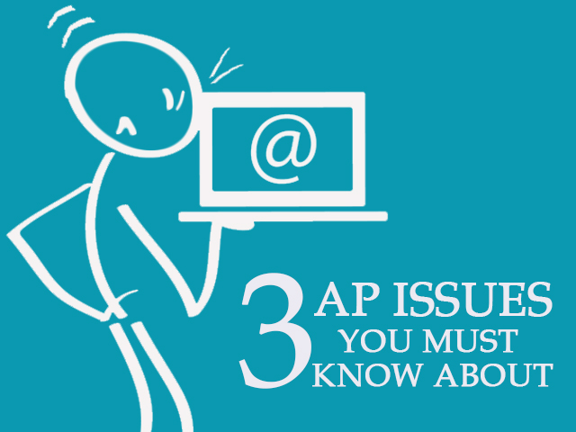3 Accounts Payable Problems You Must Know About