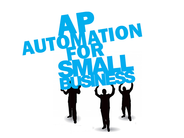 Is Your Business Too Small for AP Automation?