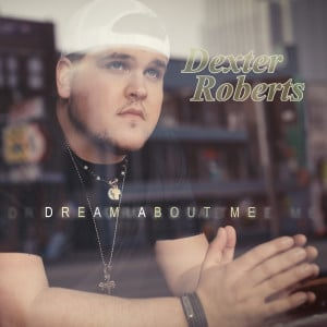 Dexter Roberts, Dream About Me EP Cover Art