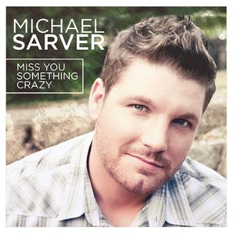 michael-sarver_miss-you-something-crazy
