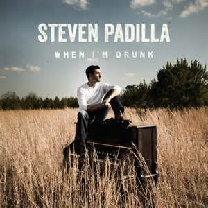 steven-padilla-when-im-drunk