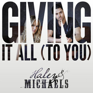 haley-and-michaels-giving-it-all