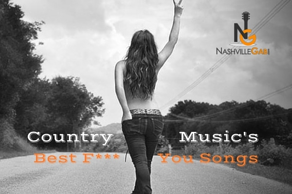 Country Music F You Songs