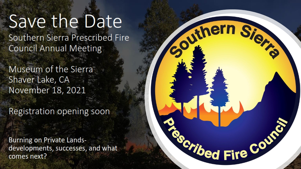 Southern Sierra Prescribed Burn Cooperative – Upcoming Educational Seminar/Workshop – Participants welcome!