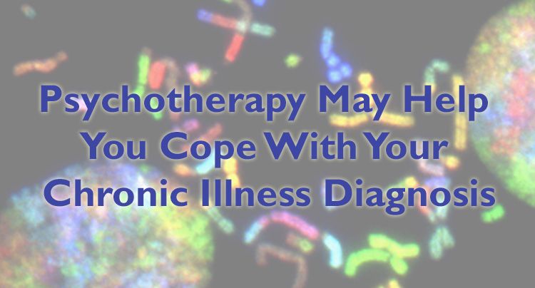 Reasons to Seek Therapy to Cope with Your Chronic Illness