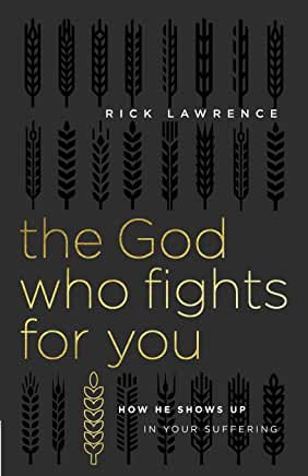 The God Who Fights for You
