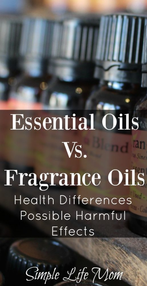 Essential Oils vs Fragrance Oils and possible harmful effects from Simple Life Mom