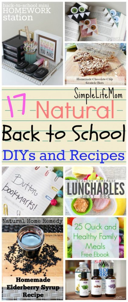 17 Natural Back to School DIYs and Recipes from Simple Life Mom - Health, Organization, and Real Food Recipes and Ideas