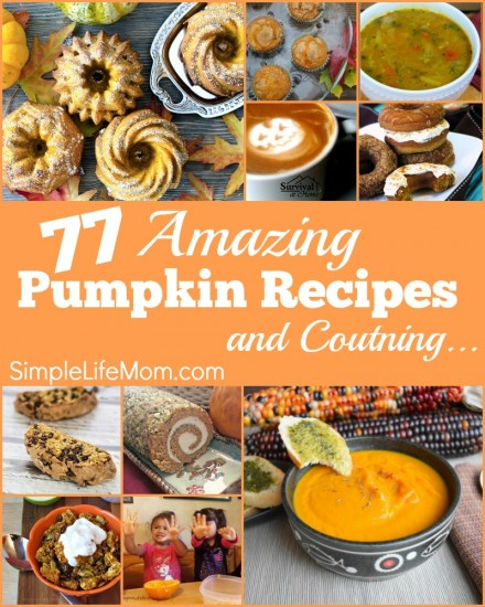 77 Amazing Pumpkin Recipes and Counting - join the linkup through November on SimpleLifeMom.com