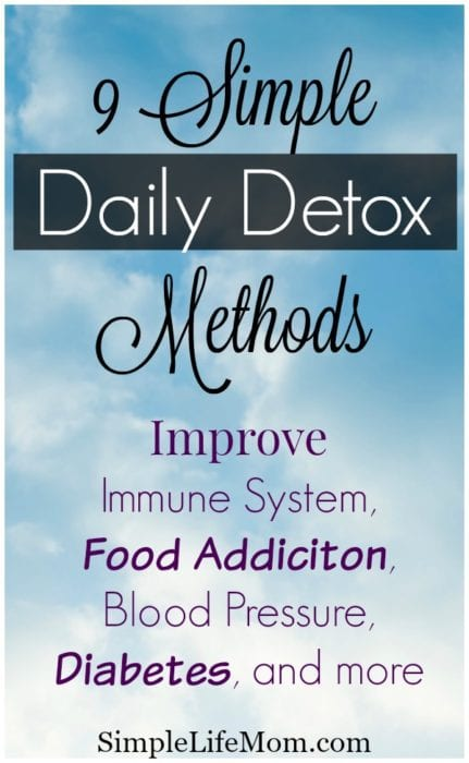 9 Simple Daily Detox Methods to improve your health from Simple Life Mom