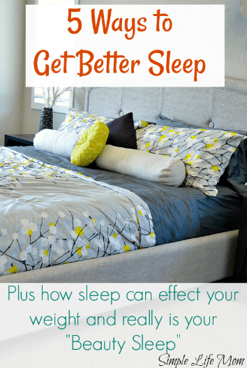 5 Ways to Get Better Sleep from Simple Life Mom