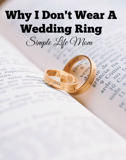 Why I Don't Wear A Wedding Ring