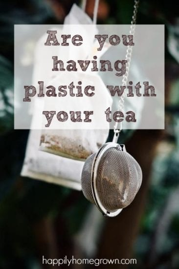 Homestead Blog Hop Feature - are-you-having-plastic-with-your-tea