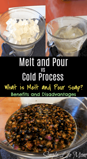 Melt and Pour vs Cold Process Soap by Simple Life Mom