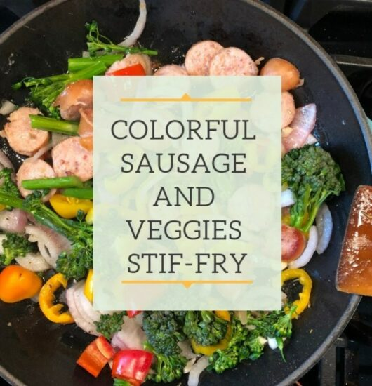 Homestead blog Hop Feature - Colorful Sausage and Veggies 10 Minute Survey