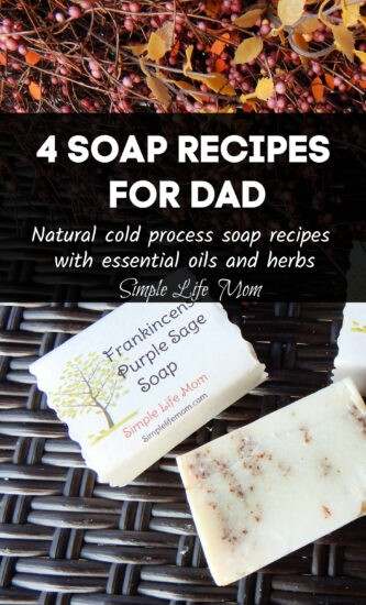 4 Soap Recipes for Dad from Simple Life Mom