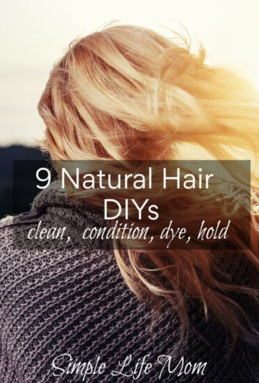 9 Natural Hair DIYs: shampoo, condition, hair spray, gel, dye and highlight, detanlger, dry shampoo and dandruff relief by Simple Life Mom