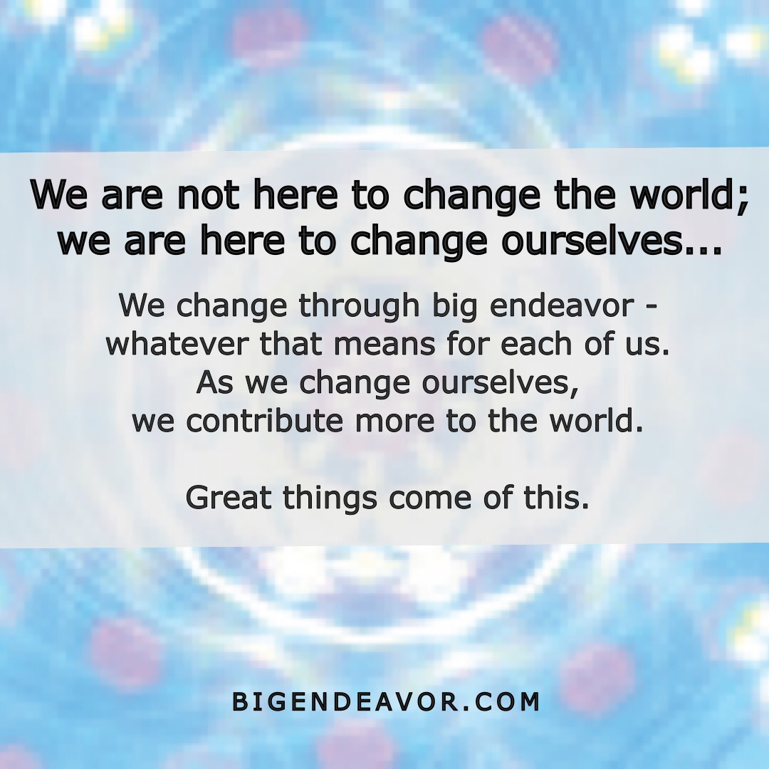 BE Change Ourselves