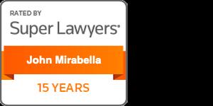 John Mirabella, Esquire 15 Years Super Lawyer